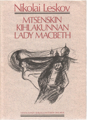 Leskov, N. S.: Mtsenskin kihlakunnan lady Macbeth
