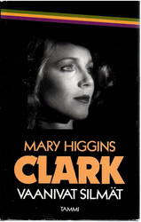 Clark, Mary Higgins: Vaanivat silmät