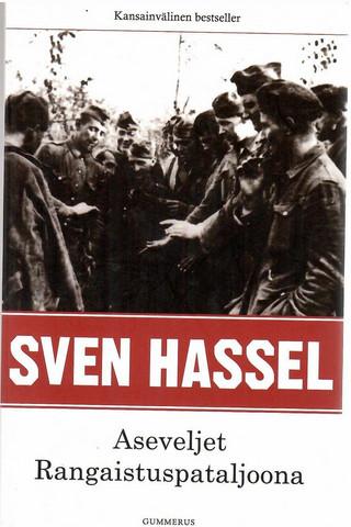 Hassel, Sven: Aseveljet : Rangaistuspataljoona