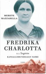 Mazzarella, Merete: Fredrika Charlotta, o.s. Tengström : kansallisrunoilijan vaimo
