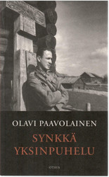Paavolainen, Olavi: Synkkä yksinpuhelu : päiväkirjan lehtiä vuosilta 1941-1944