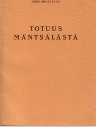 Somersalo, Arne: Totuus Mäntsälästä