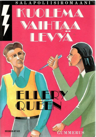 Queen, Ellery: Kuolema vaihtaa levyä : jännitysromaani