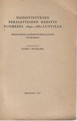 Wilkama, Sisko: Naissivistyksen periaatteiden kehitys Suomessa 1840-1880-luvuilla