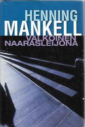 Mankell, Henning: Valkoinen naarasleijona