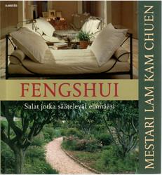Lam, Kam Chuen: Fengshui : salat jotka säätelevät elämääsi