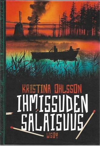 Ohlsson, Kristina: Ihmissuden salaisuus