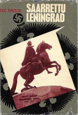 Pavlov, D. V.: Saarrettu Leningrad