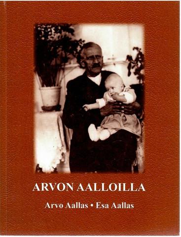 Aallas, Arvo & Aallas, Esa: Arvon aalloilla