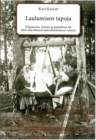 Kallio, Kati: Laulamisen tapoja