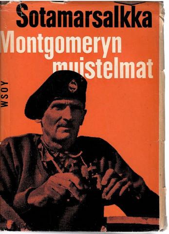 Montgomery, B. L.: Sotamarsalkka Montgomeryn muistelmat
