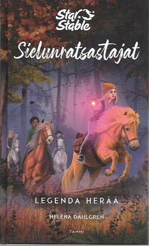 Dahlgren, Helena: Sielunratsastajat - Legenda herää