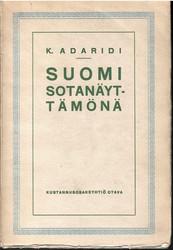 Adaridi, K.: Suomi sotanäyttämönä : sotilasmaantieteellinen yleiskatsaus