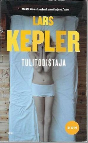 Kepler, Lars: Tulitodistaja