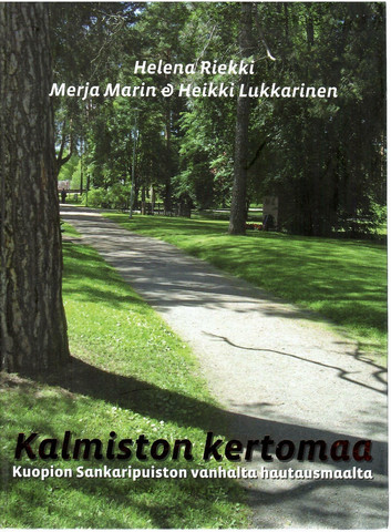 Riekki, Helena & Marin, Merja & Lukkarinen, Heikki: Kalmiston kertomaa