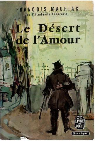 Mauriac, François: Le désert de l'amour