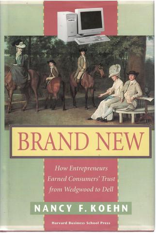 Koehn, Nancy F.: Brand new
