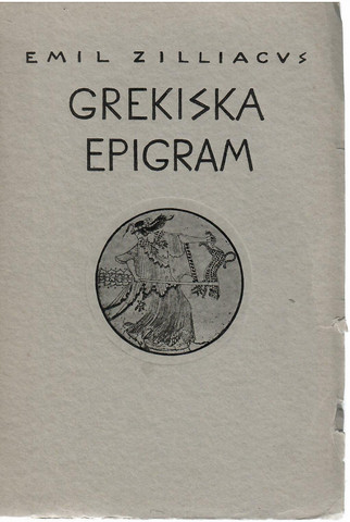 Zilliacus, Emil: Grekiska epigram
