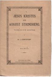 Leufstedt, G. J.: Jesus Kristus och August Strindberg