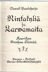 Paulaharju, Samuli: Rintakyliä ja Larvamaita - Kurikan wanhaa elämää