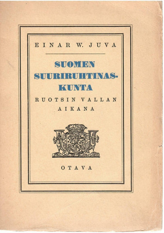 Juva, Einar W.: Suomen suuriruhtinaskunta