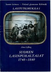 Löfberg, Aimo: Suomen lasinpuhaltajat 1748-1860