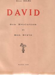 Holma, Klaus: David : son evolution et son style