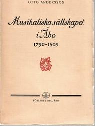 Andersson, Otto: Musikaliska sällskapet i Åbo 1790-1808