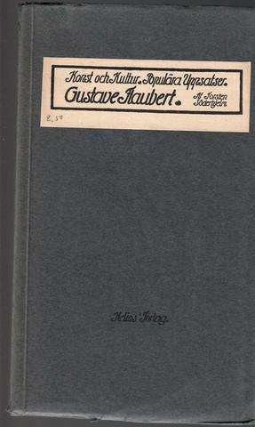 Söderhjelm, Torsten: Gustave Flaubert