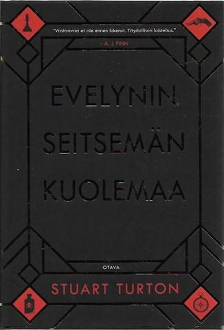 Turton, Stuart: Evelynin seitsemän kuolemaa