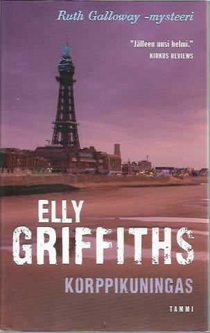 Griffiths, Elly: Korppikuningas