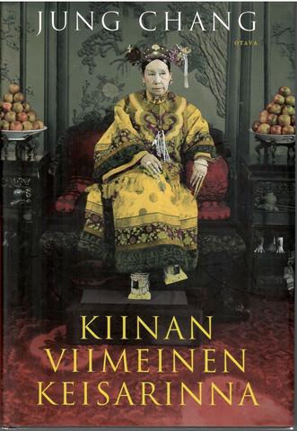 Chang, Jung: Kiinan viimeinen keisarinna