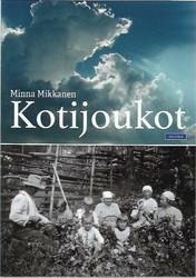 Mikkanen, Minna: Kotijoukot