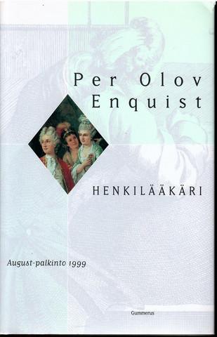 Enquist, Per Olov: Henkilääkäri