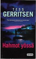 Gerritsen, Tess: Hahmot yössä