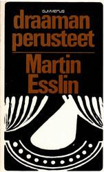 Esslin, Martin: Draaman perusteet
