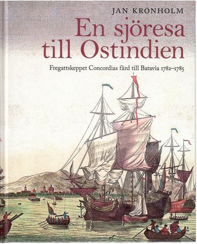 Kronholm, Jan: En sjöresa till Ostindien