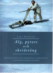 Nyström, Lars: Alg, pytare och skridstång