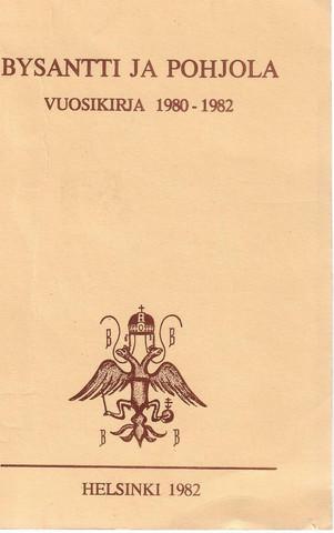 Bysantti ja Pohjola - vuosikirja 1980-1982