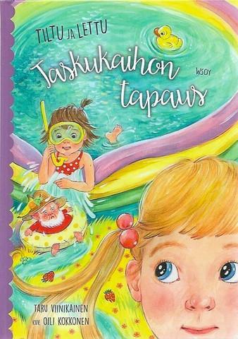 Viinikainen, Taru & Kokkonen, Oili: Tiltu ja Lettu - Taskukaihon tapaus