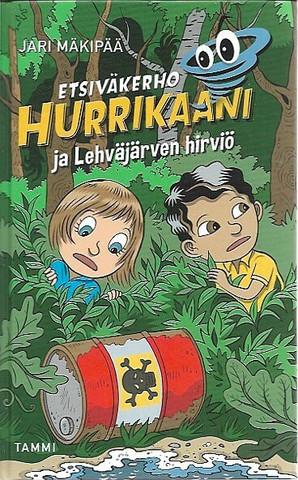 Mäkipää, Jari: Etsiväkerho Hurrikaani ja Lehväjärven hirviö