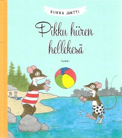 Jäntti, Riikka: Pikku hiiren hellekesä
