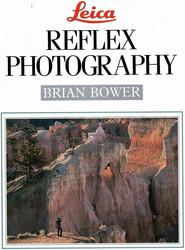 Bower, Brian: Leica reflex photography