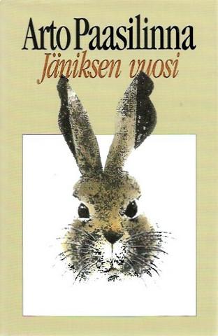 Paasilinna, Arto: Jäniksen vuosi : romaani