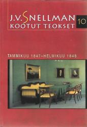 Savolainen, Raimo (toim.): J.V. Snellman : Kootut teokset 10