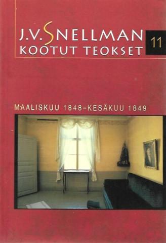 Savolainen, Raimo (toim.): J.V. Snellman : Kootut teokset 11