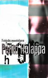 Holappa, Pentti: Ystävän muotokuva - romaani