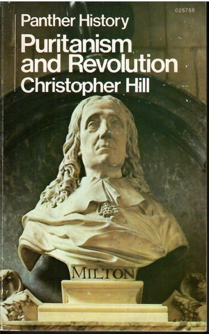 Hill, Christopher: Puritanism and revolution
