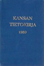 Hyvönen, Paavo (toim.) Kansan Tietokirja 1959