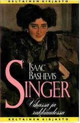 Singer, Isaac Bashevis: Vihassa ja rakkaudessa